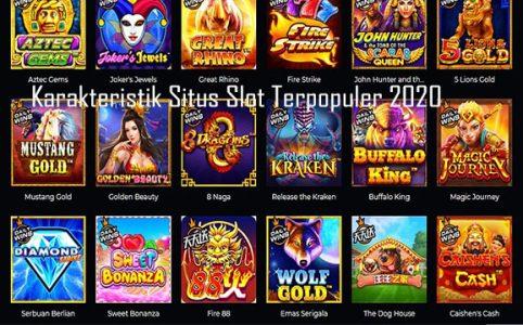 Karakteristik Situs Slot Terpopuler 2020